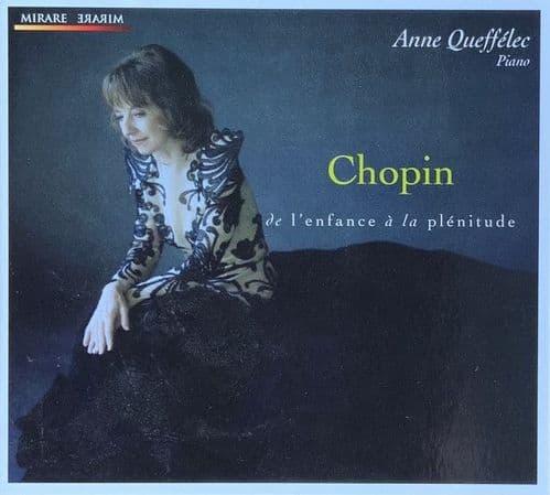 Anne Queffelec<br>Chopin De LÄòEnfance Ä La Pl©nitude